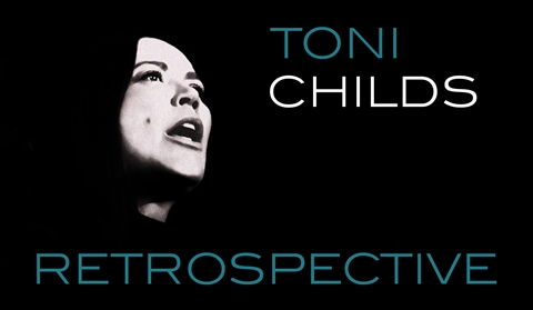 Toni Childs Retrospective Poster Version One.jpg
